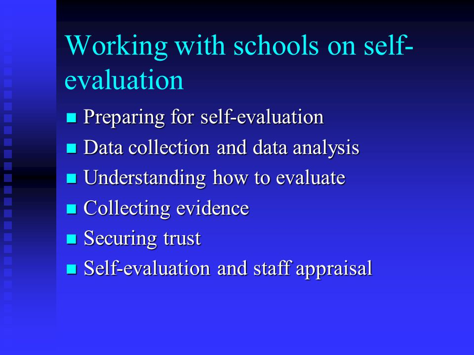 Working with schools on self-evaluation