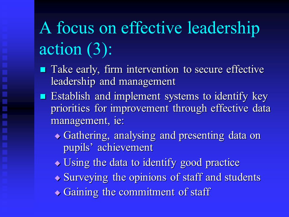 A focus on effective leadership action (3):