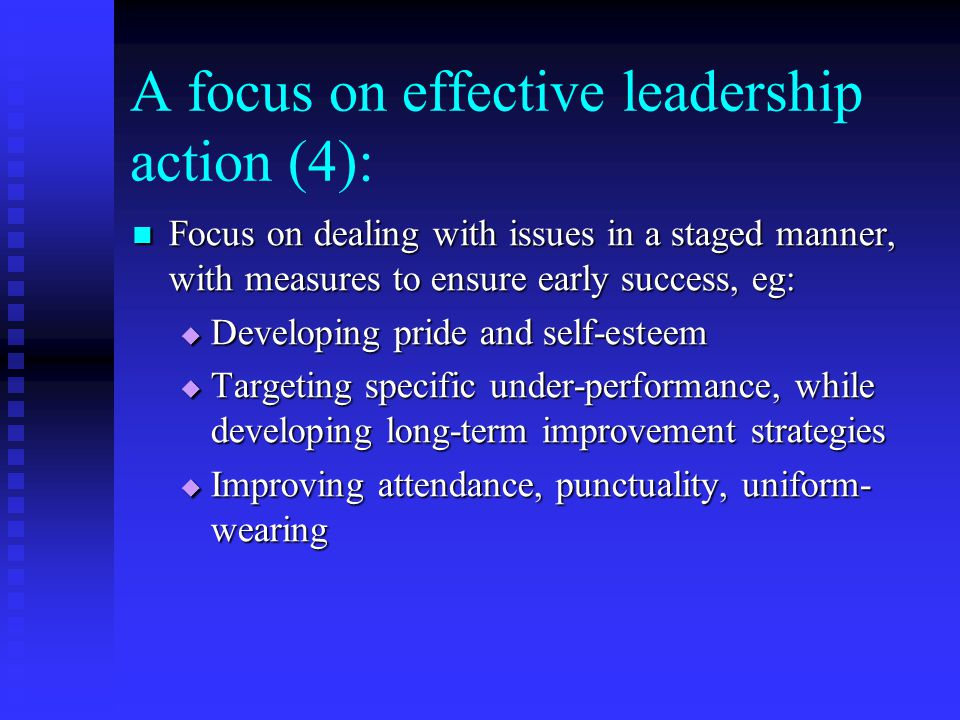 A focus on effective leadership action (4):