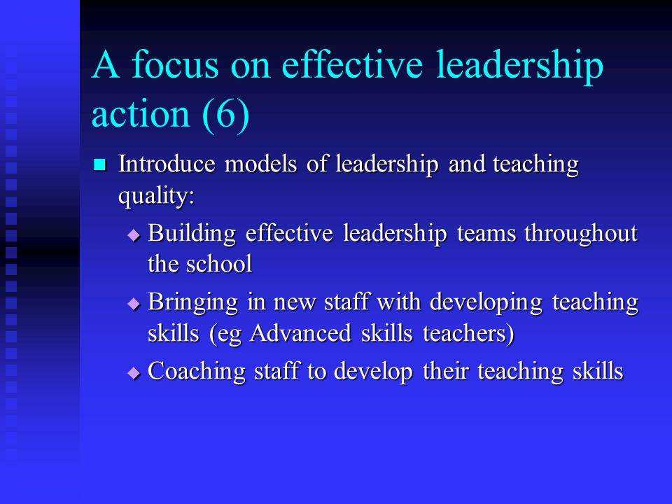 A focus on effective leadership action (6)