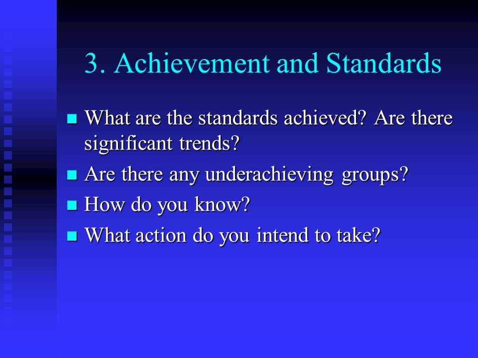 3. Achievement and Standards