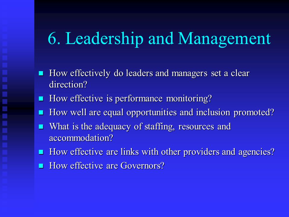 6. Leadership and Management