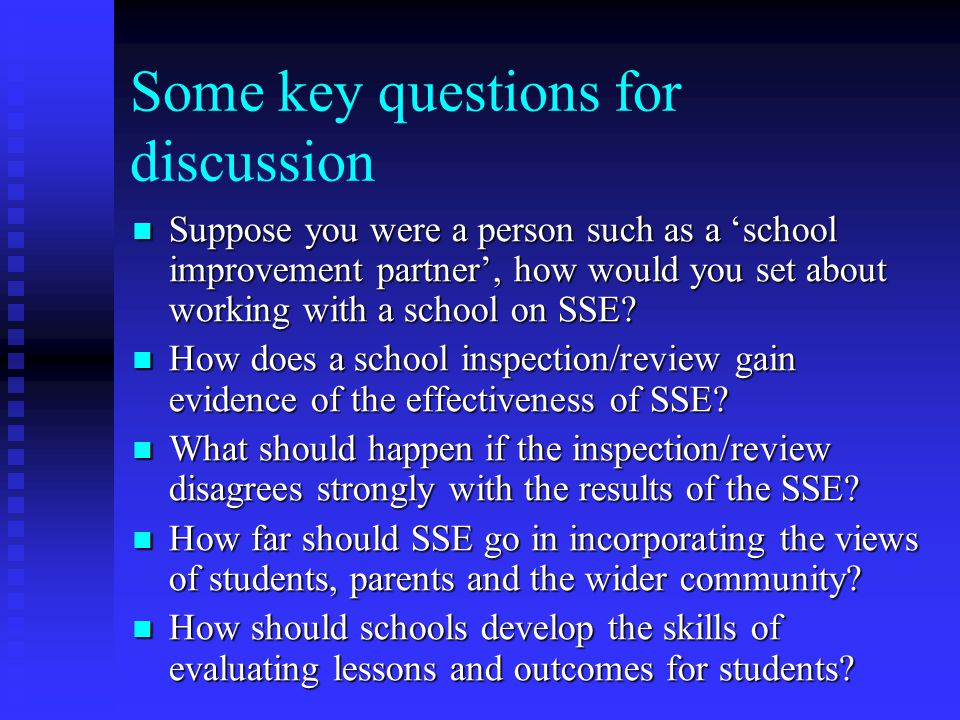 Some key questions for discussion
