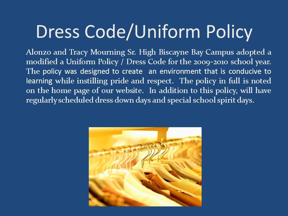 Dress Code/Uniform Policy