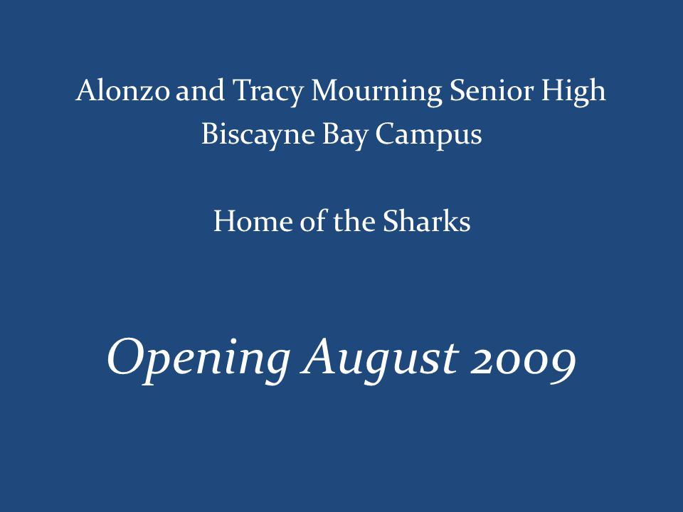 Alonzo and Tracy Mourning Senior High