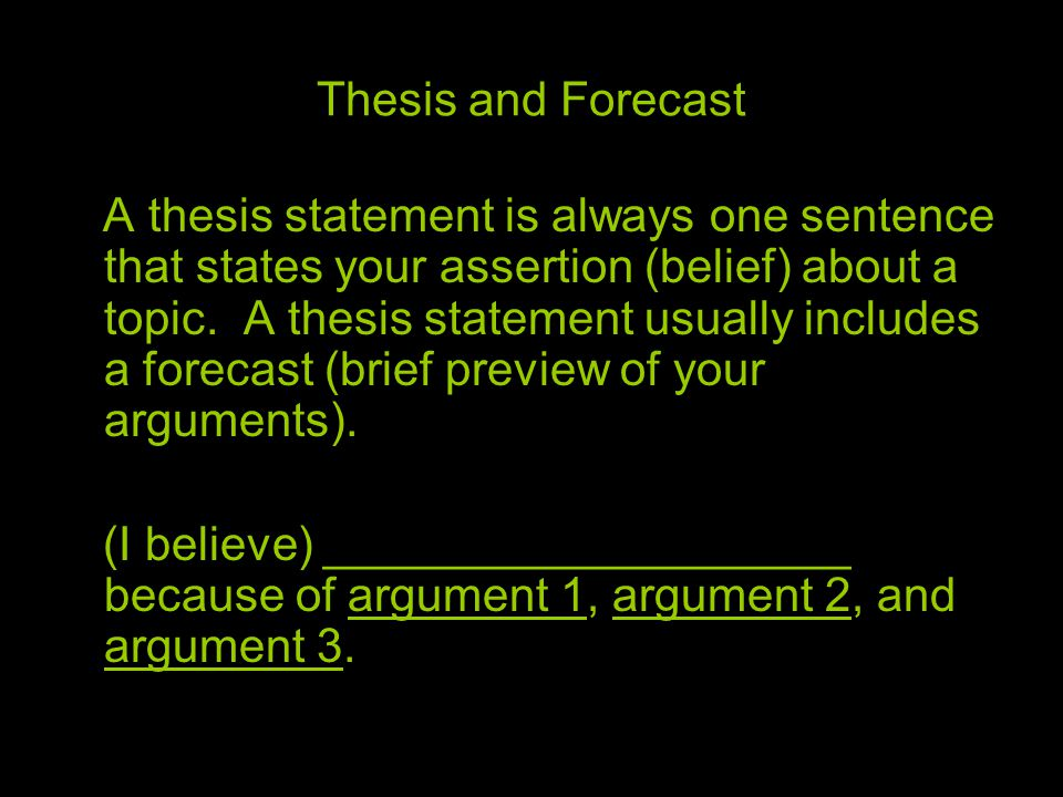 Thesis and Forecast