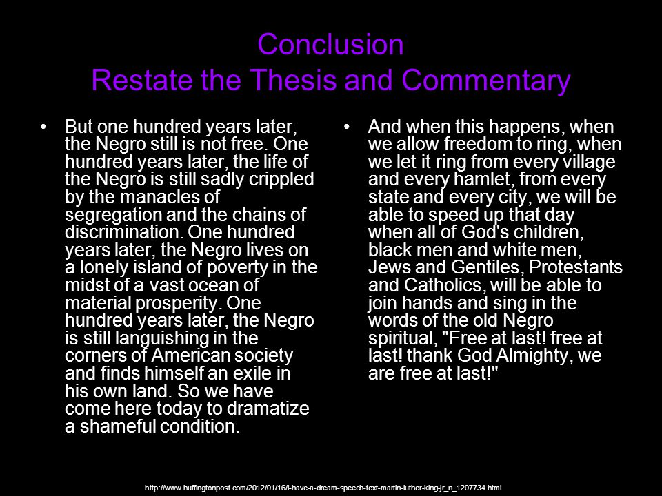 Conclusion Restate the Thesis and Commentary