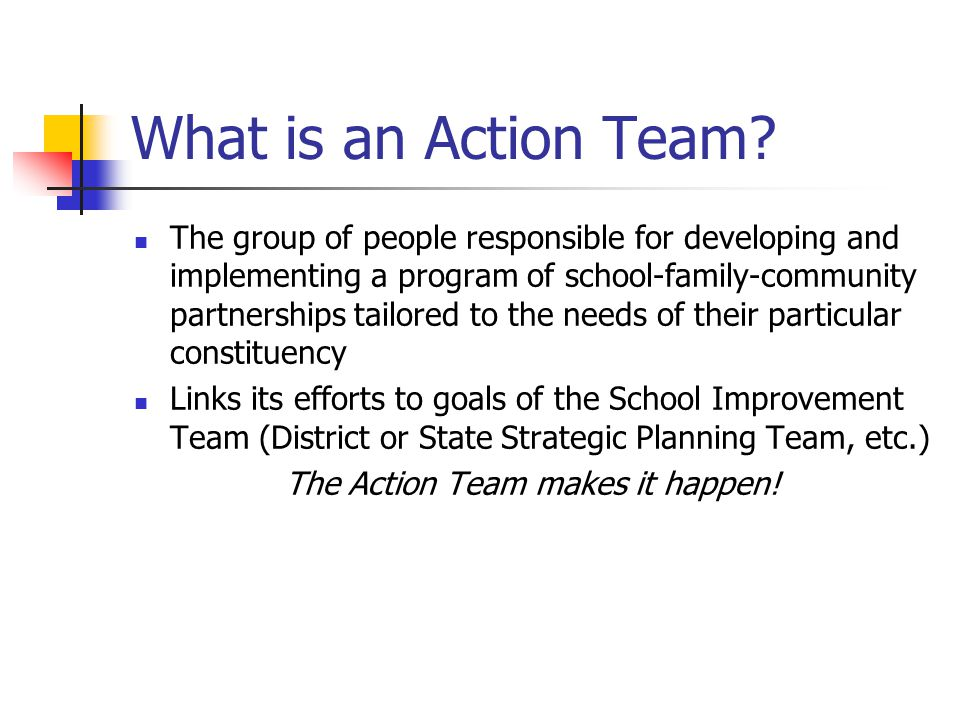 The Action Team makes it happen!