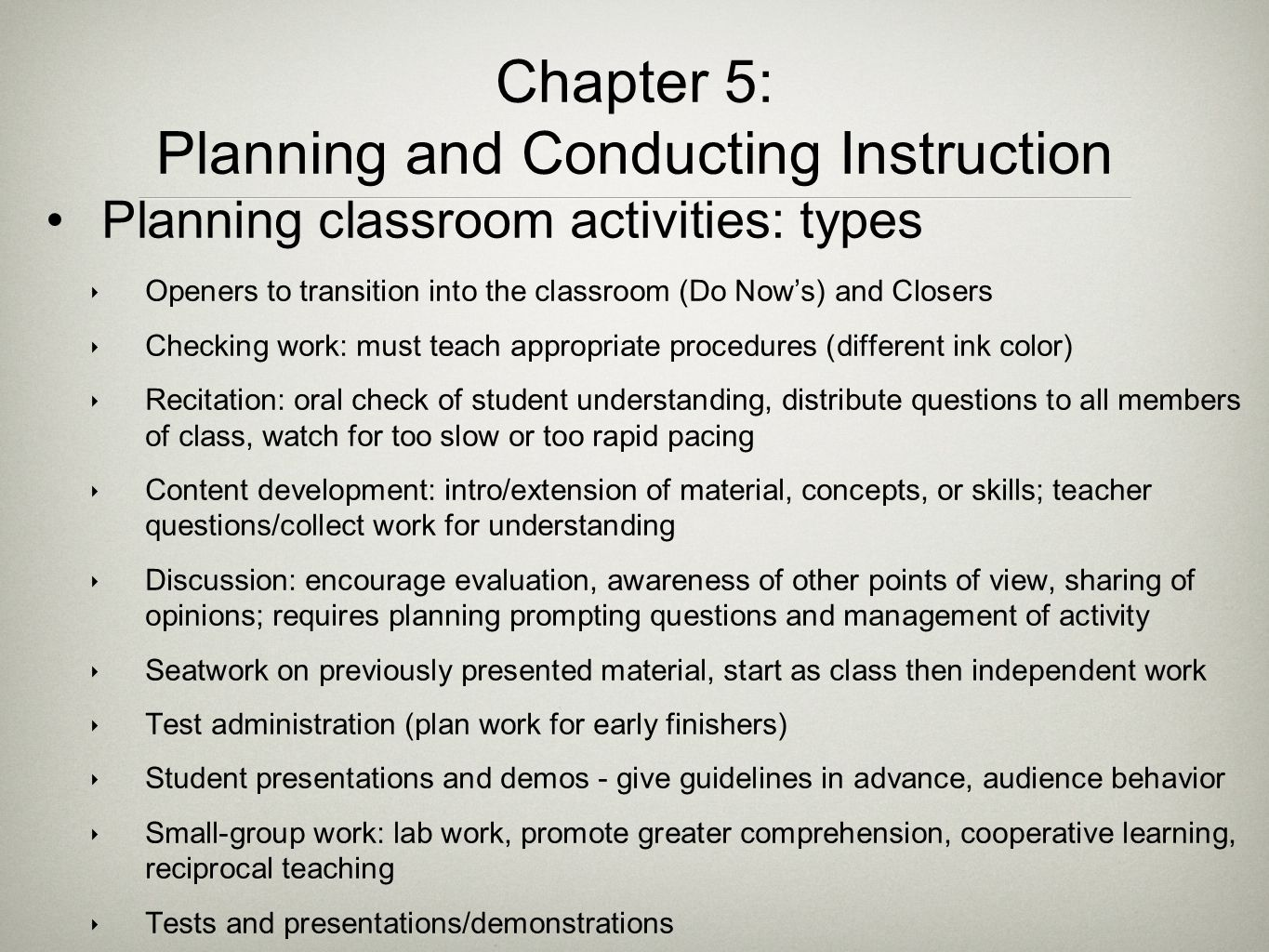 Chapter 5: Planning and Conducting Instruction