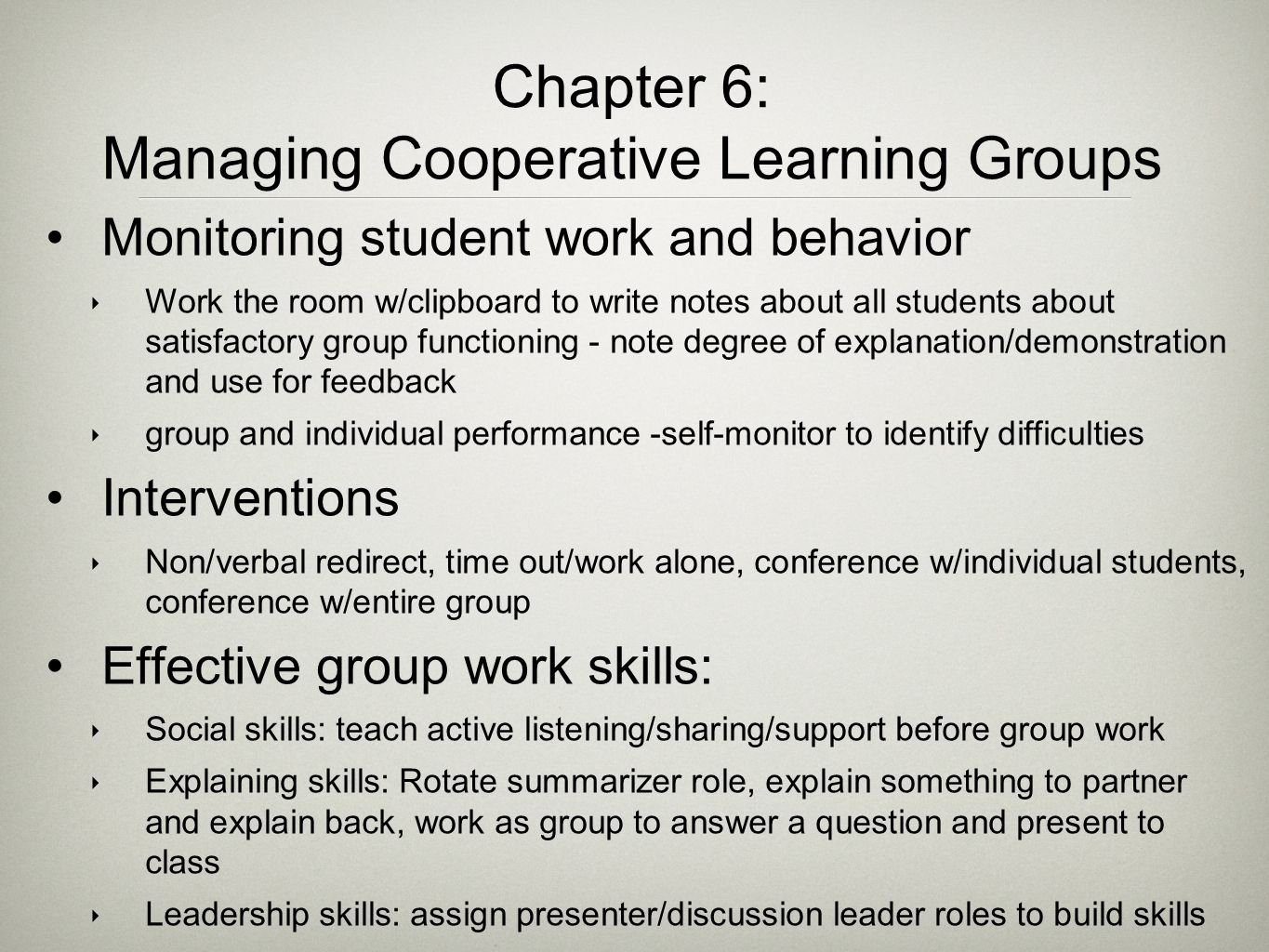 Managing Cooperative Learning Groups