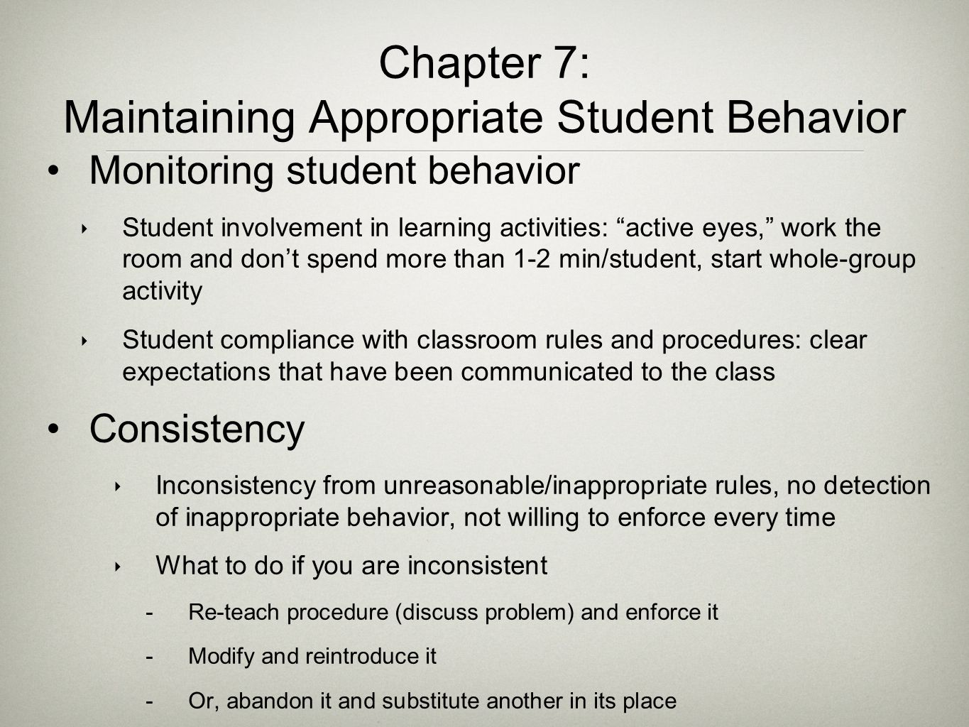 Chapter 7: Maintaining Appropriate Student Behavior