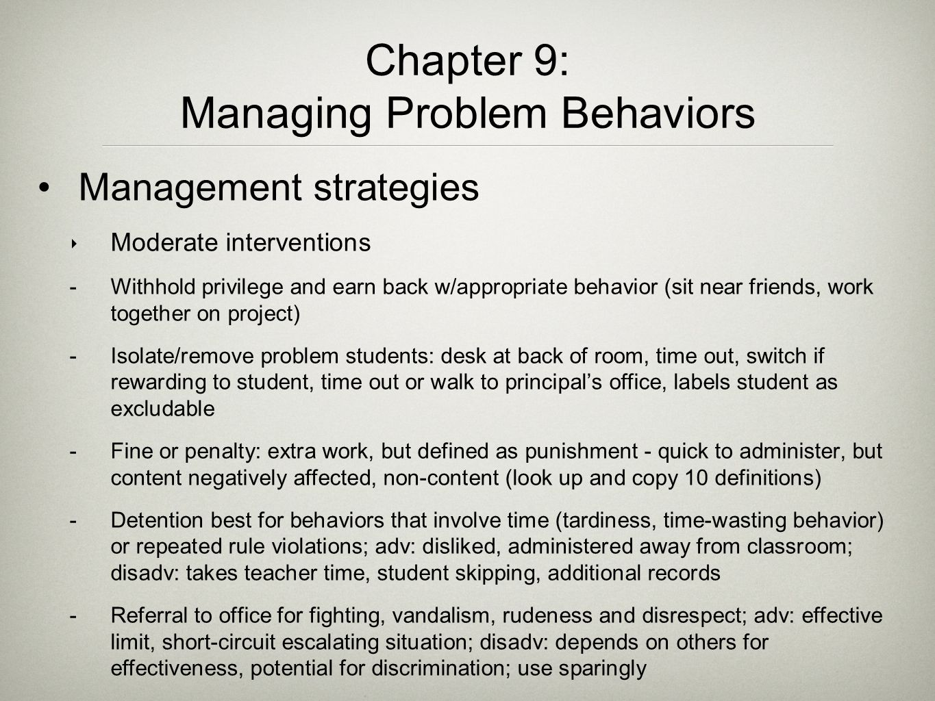 Chapter 9: Managing Problem Behaviors