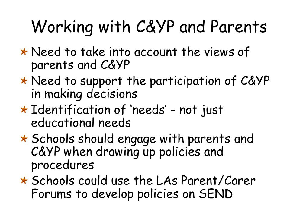 Working with C&YP and Parents