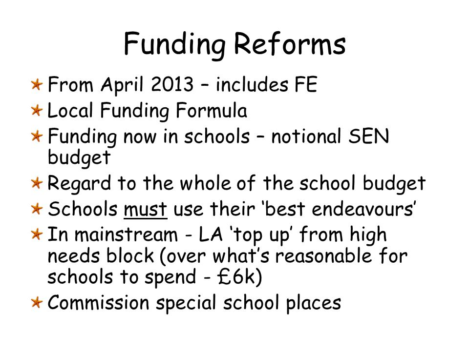 Funding Reforms From April 2013 – includes FE Local Funding Formula