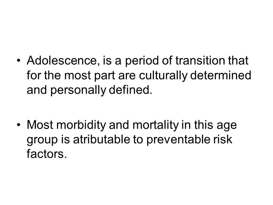 Adolescence, is a period of transition that for the most part are culturally determined and personally defined.
