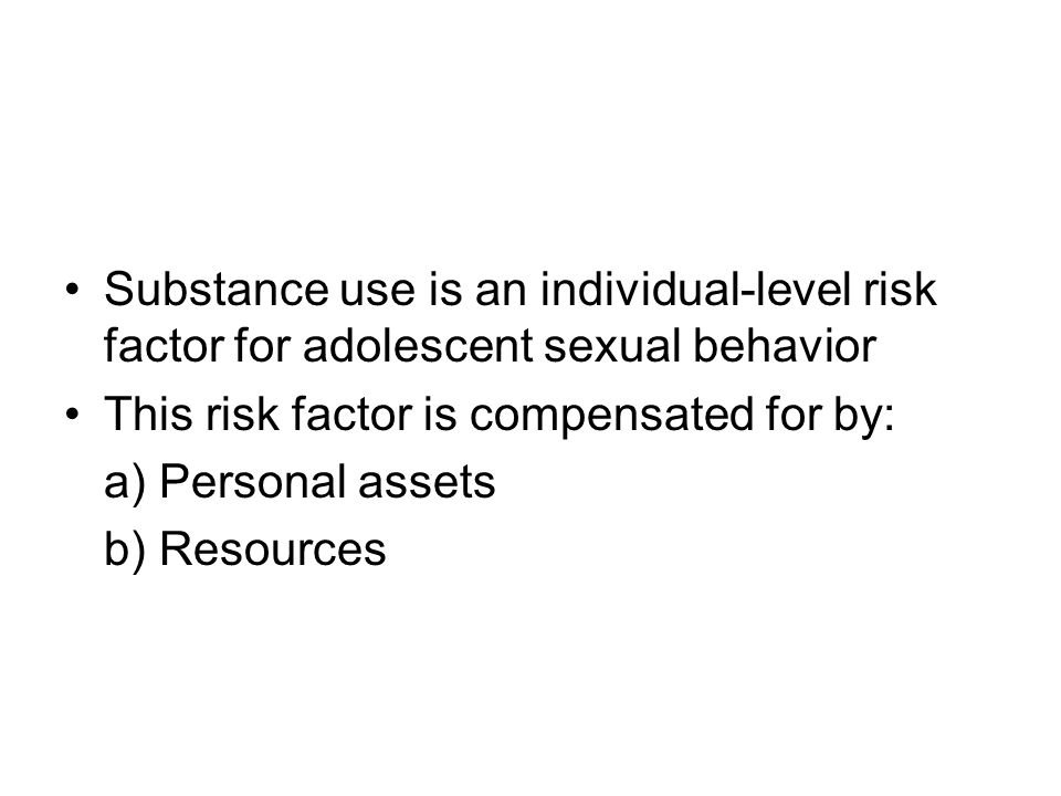 Substance use is an individual-level risk factor for adolescent sexual behavior