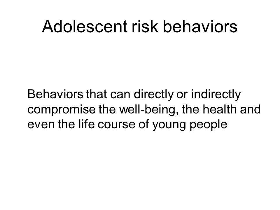 Adolescent risk behaviors