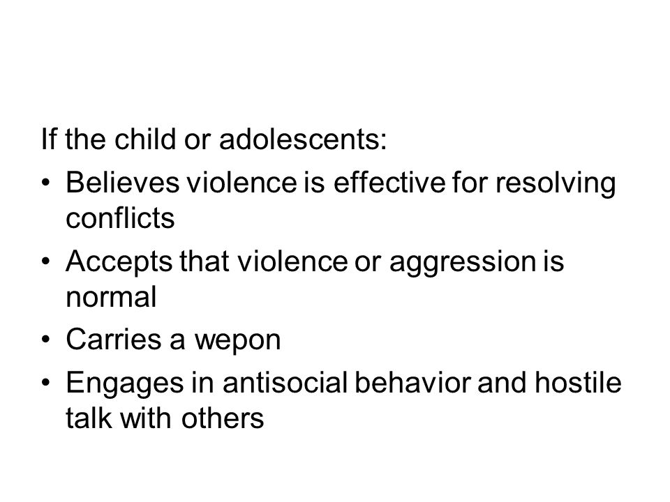 If the child or adolescents: