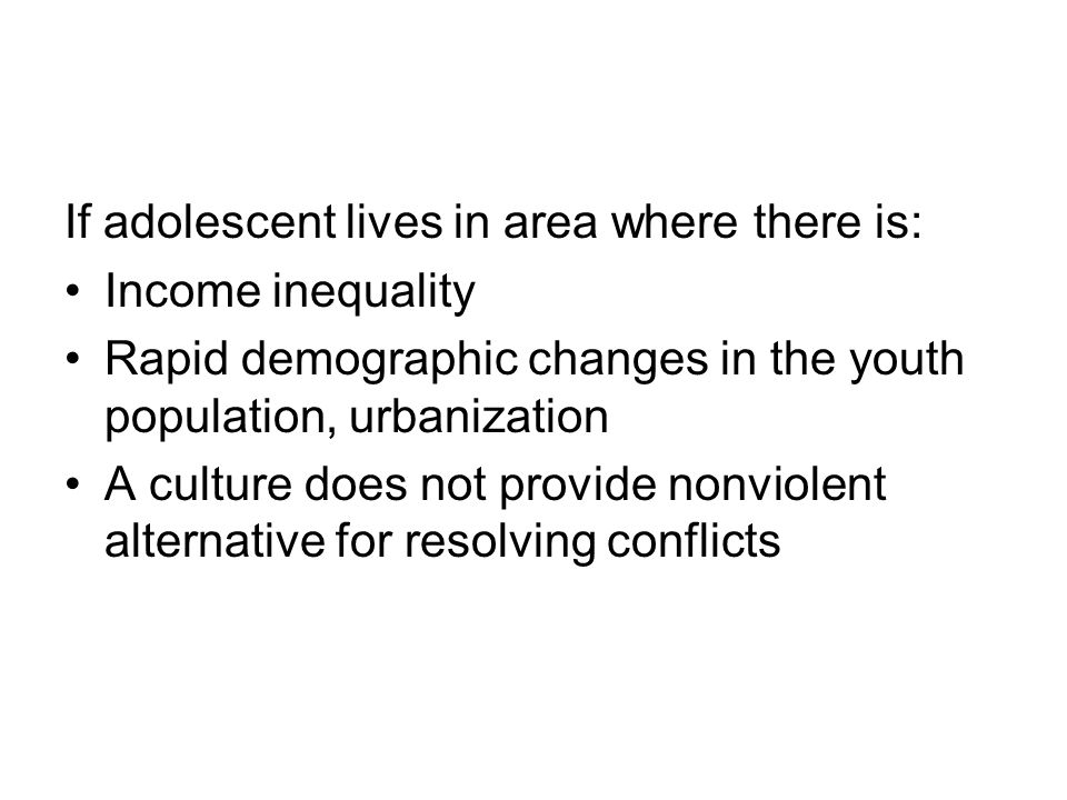 If adolescent lives in area where there is: