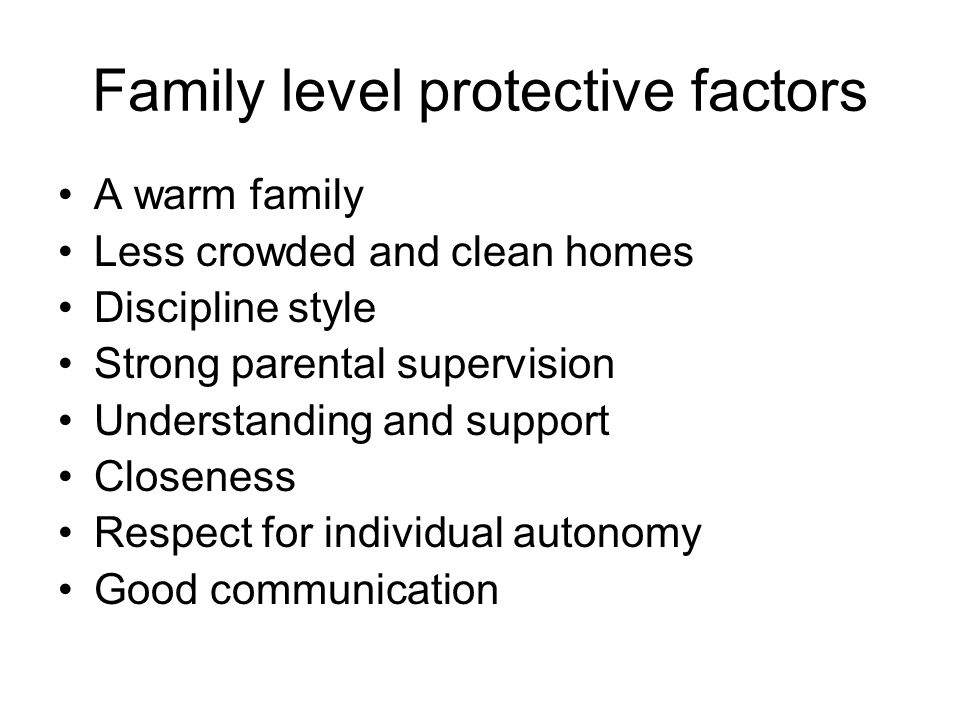 Family level protective factors