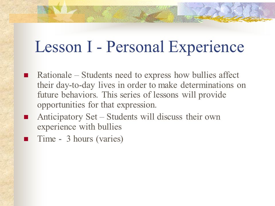 Lesson I - Personal Experience