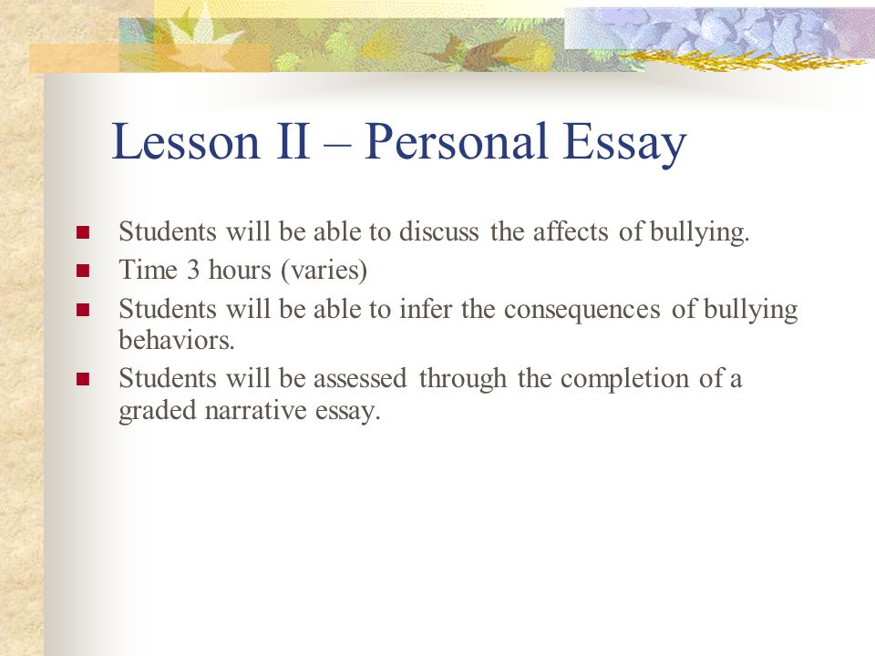 my personal story essay A personal essay is sometimes even called a life experience essay and can be difficult to write for many students a personal experience essay the story to the.