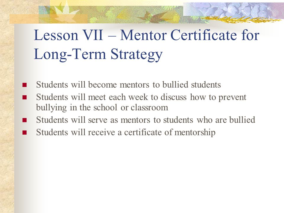 Lesson VII – Mentor Certificate for Long-Term Strategy