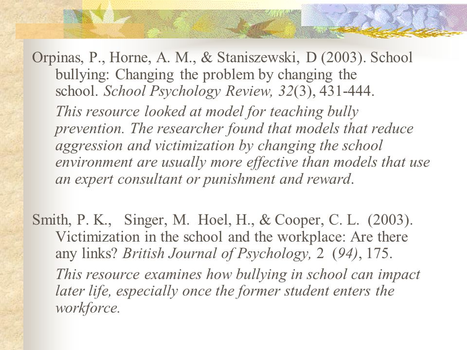 Orpinas, P. , Horne, A. M. , & Staniszewski, D (2003)