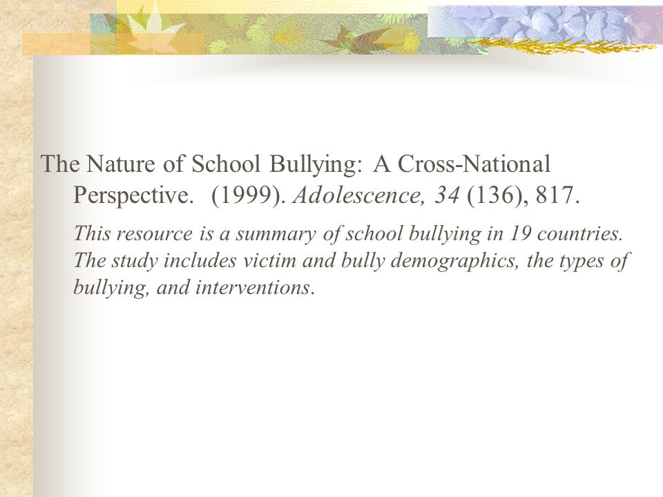 The Nature of School Bullying: A Cross-National Perspective. (1999)