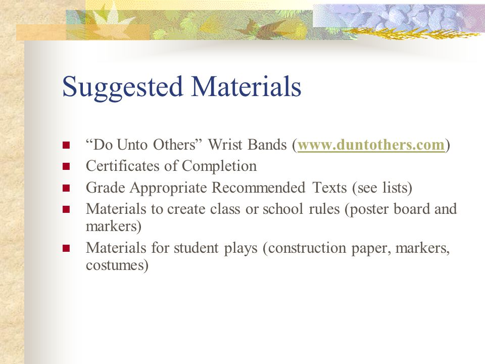 Suggested Materials Do Unto Others Wrist Bands (www.duntothers.com)