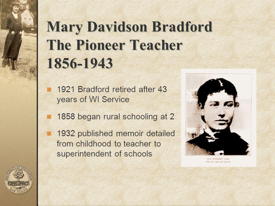 Mary Davidson Bradford The Pioneer Teacher 1856-1943