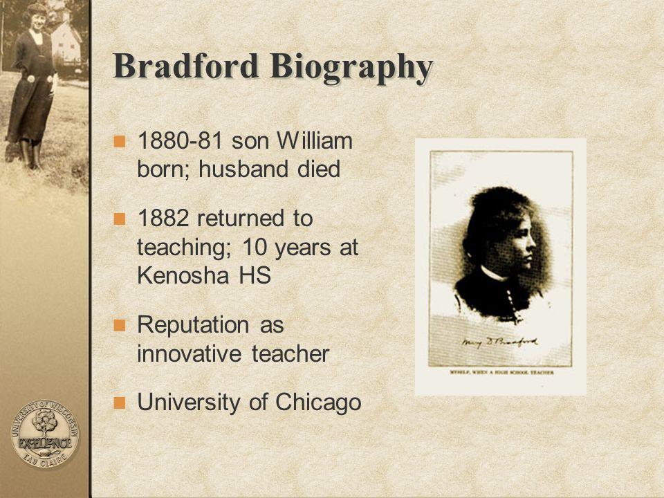 Bradford Biography 1880-81 son William born; husband died