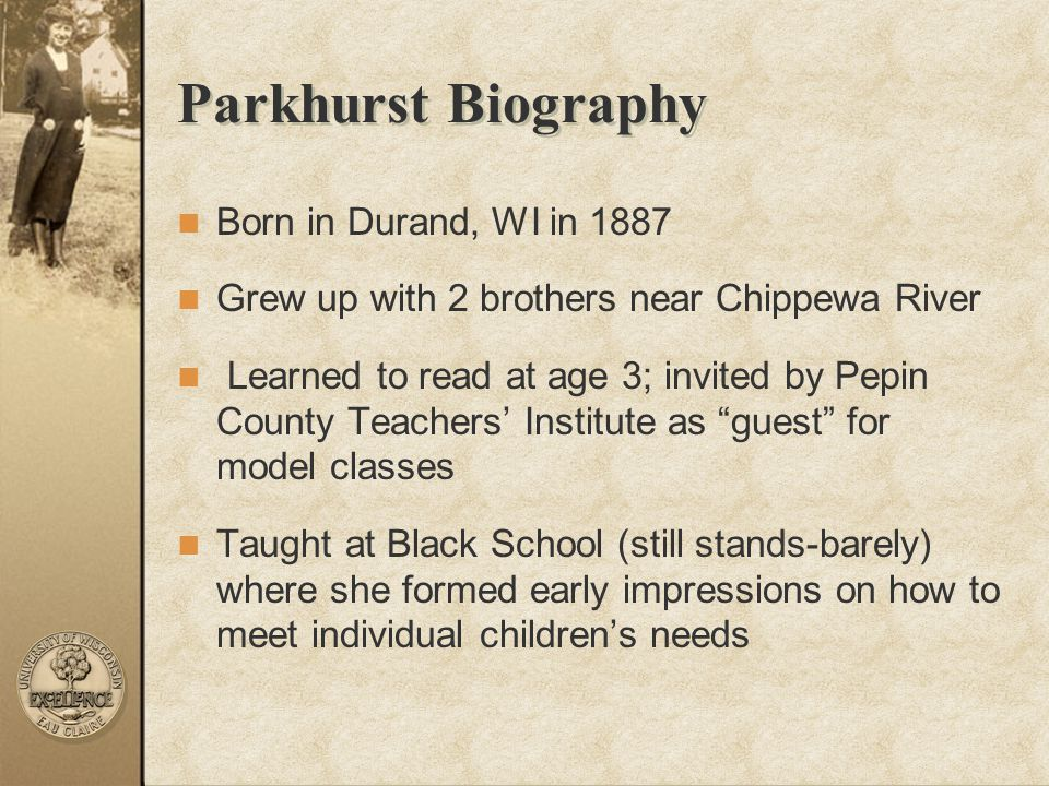 Parkhurst Biography Born in Durand, WI in 1887