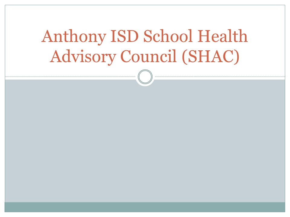 Anthony ISD School Health Advisory Council (SHAC)