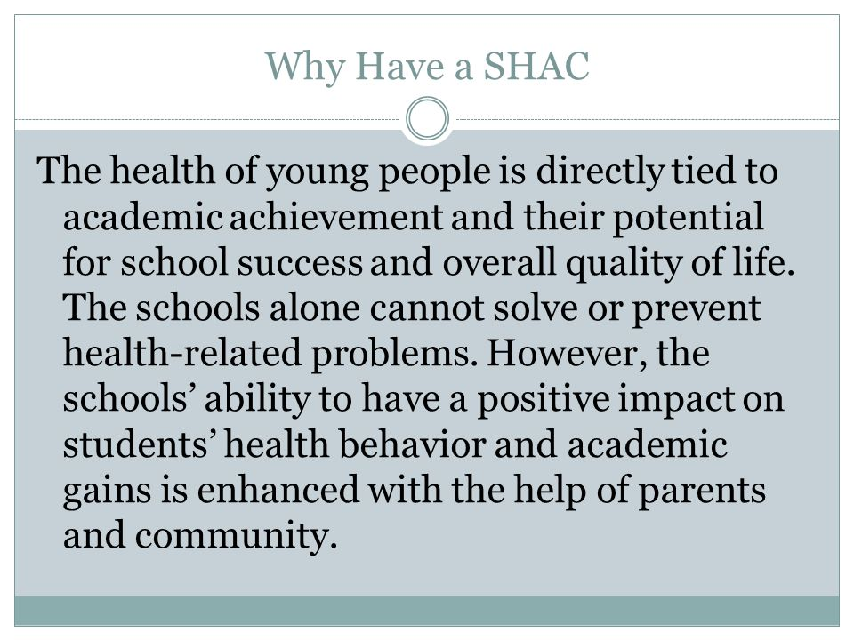 Why Have a SHAC