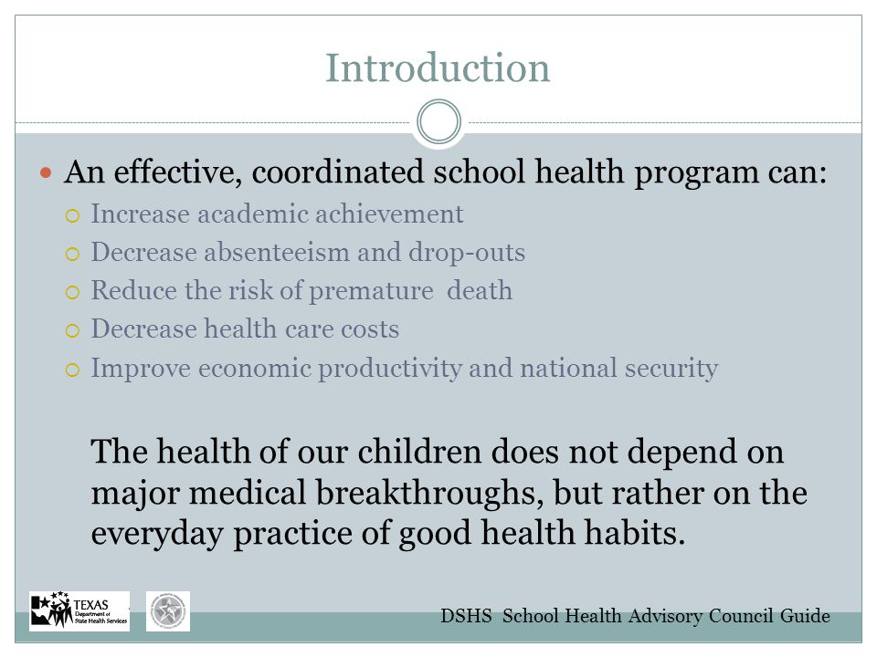 Introduction An effective, coordinated school health program can: