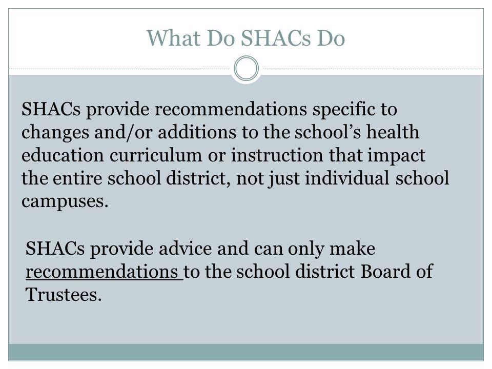 What Do SHACs Do