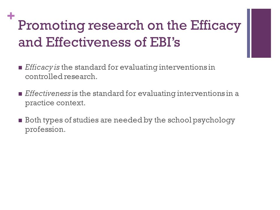 Promoting research on the Efficacy and Effectiveness of EBI's