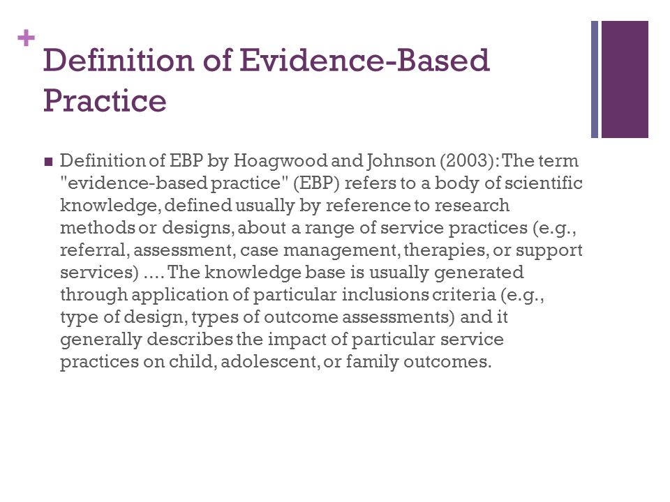 Definition of Evidence-Based Practice