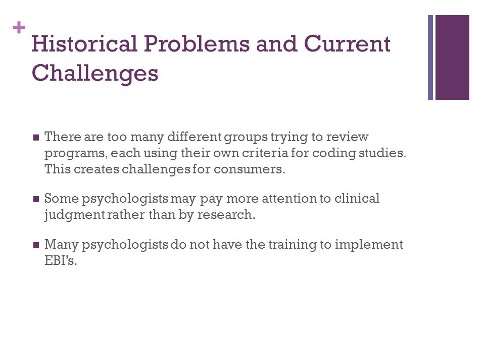 Historical Problems and Current Challenges