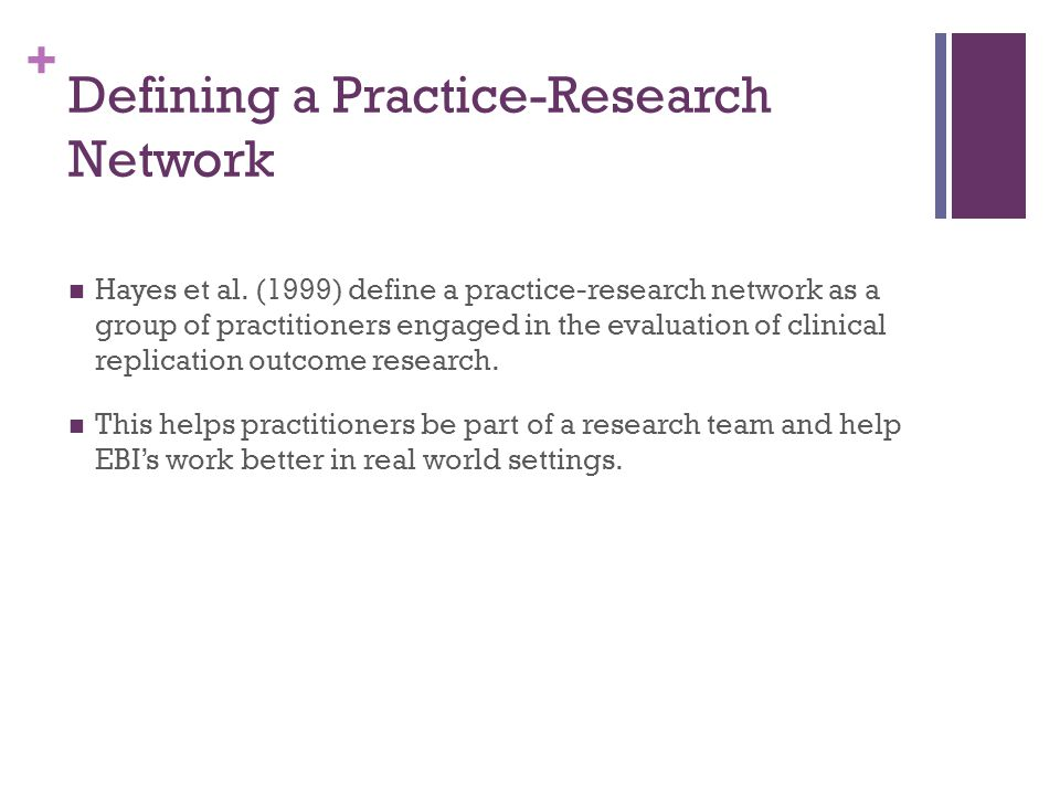 Defining a Practice-Research Network