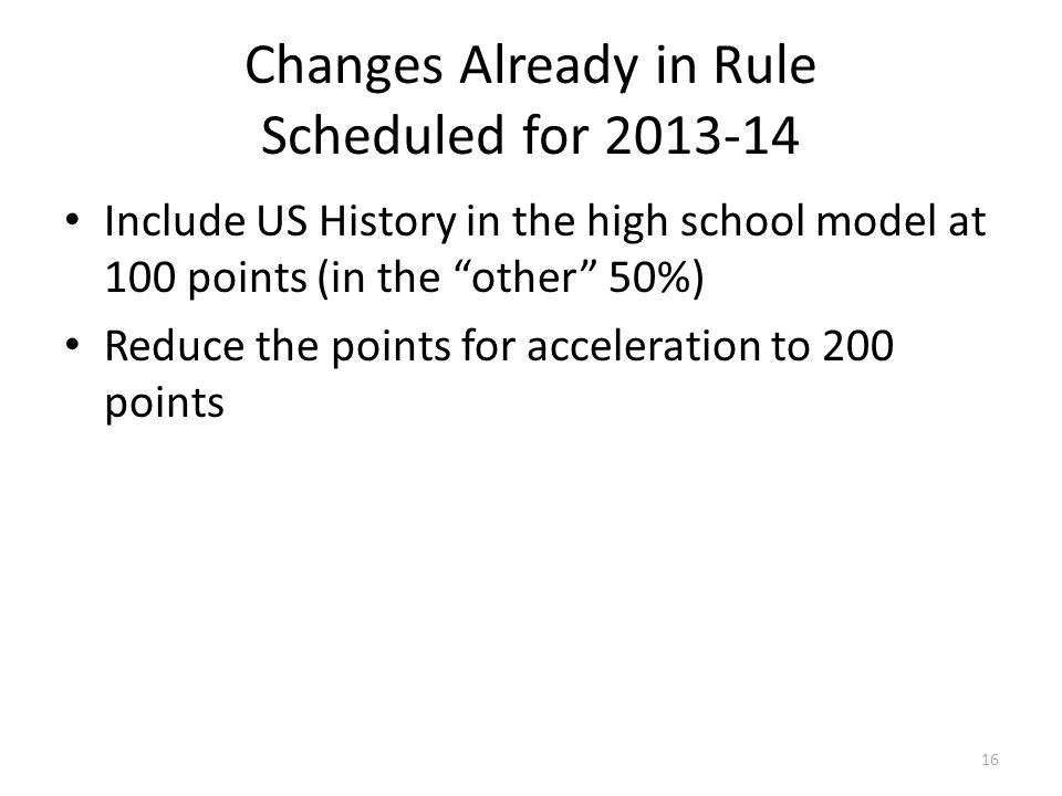 Changes Already in Rule Scheduled for 2013-14