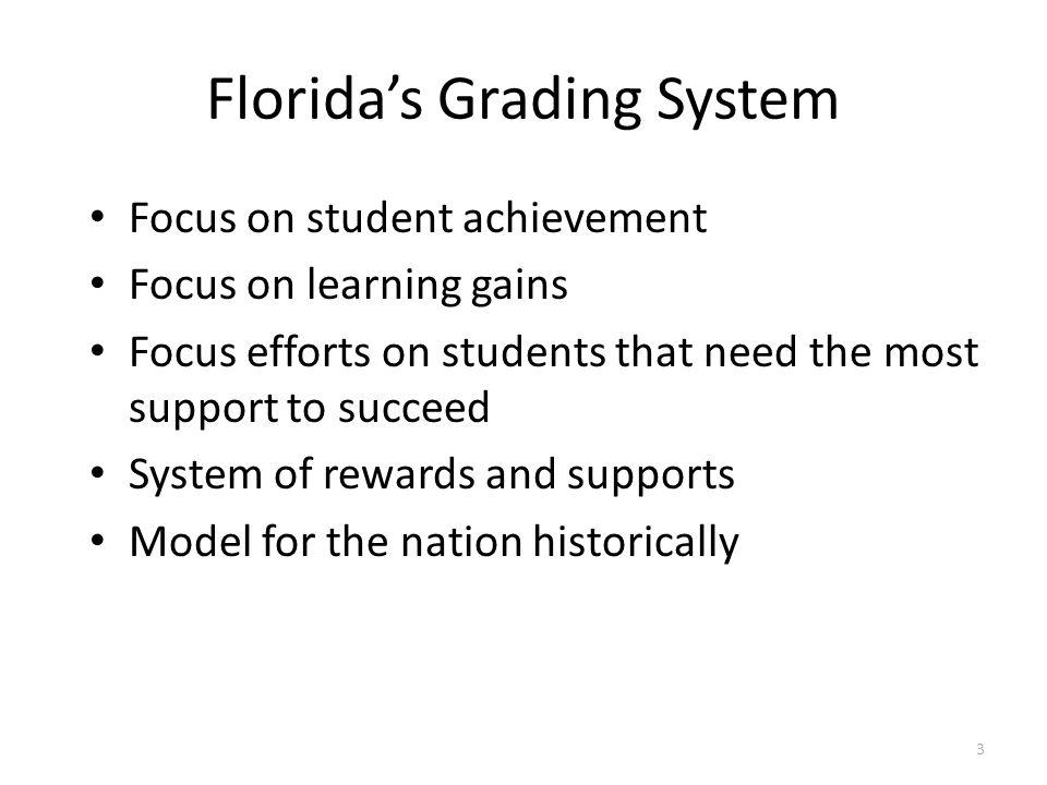 Florida's Grading System
