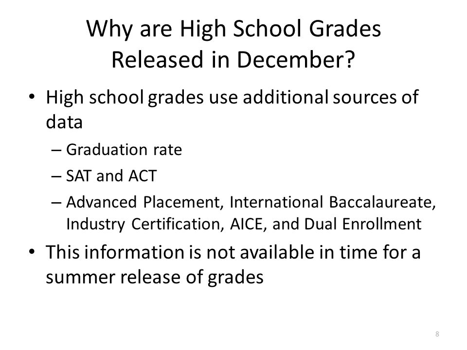 Why are High School Grades Released in December
