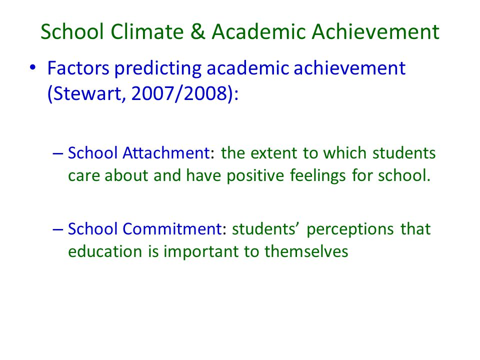 School Climate & Academic Achievement