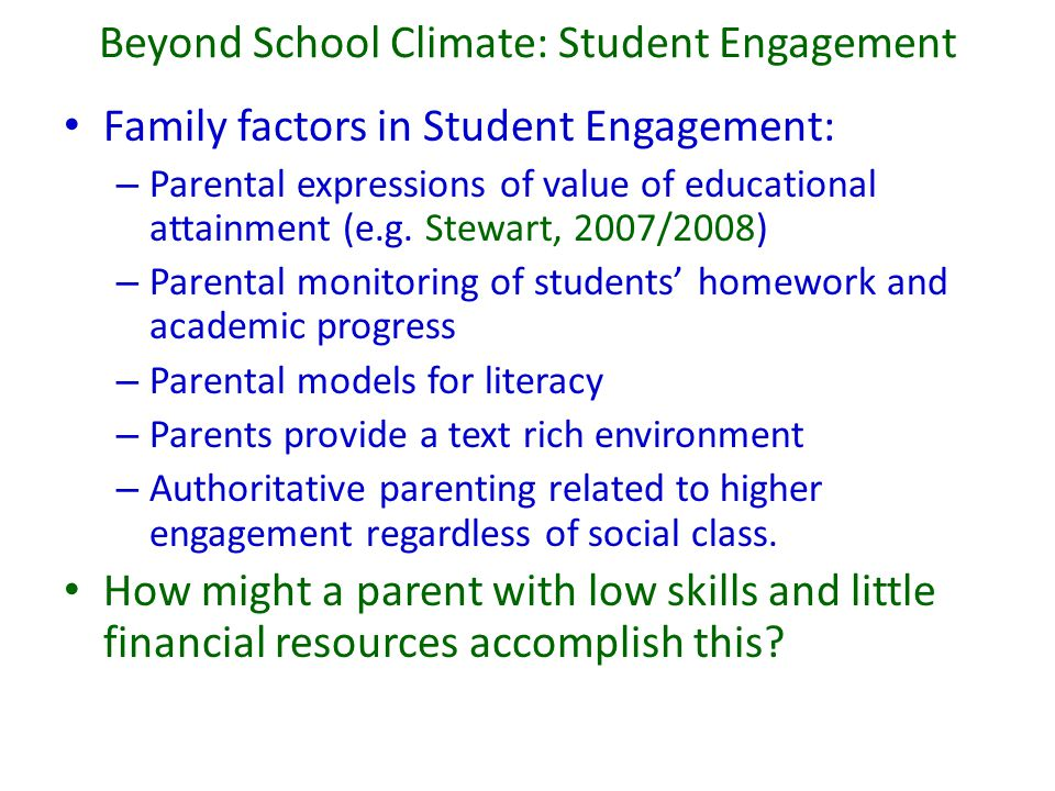 Beyond School Climate: Student Engagement