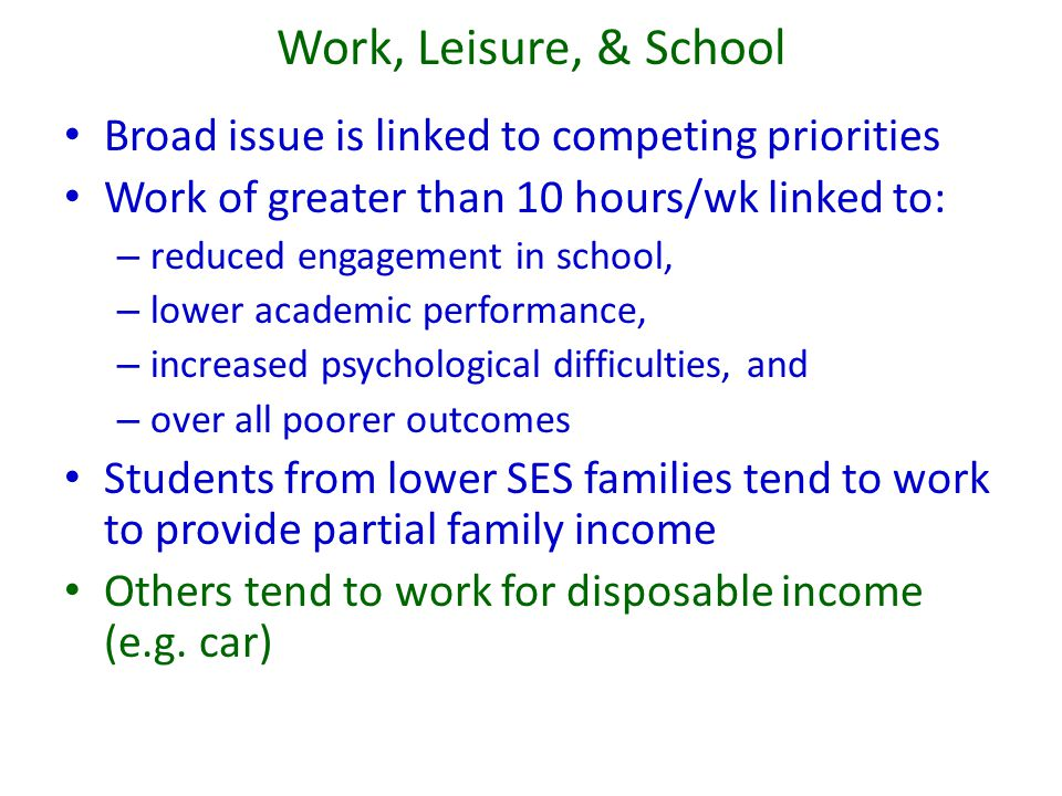 Work, Leisure, & School Broad issue is linked to competing priorities