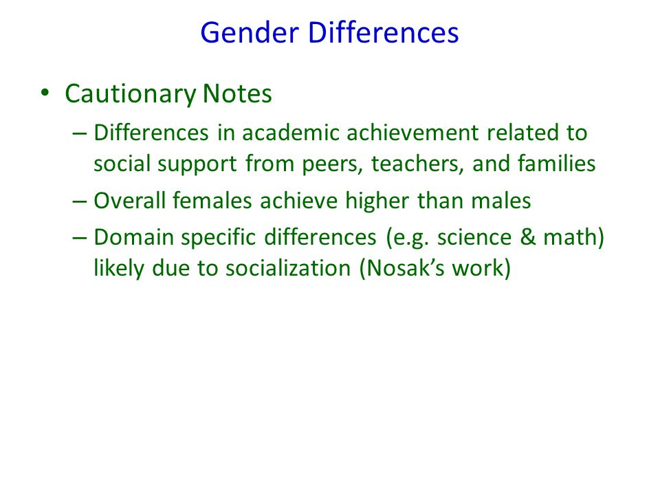 Gender Differences Cautionary Notes