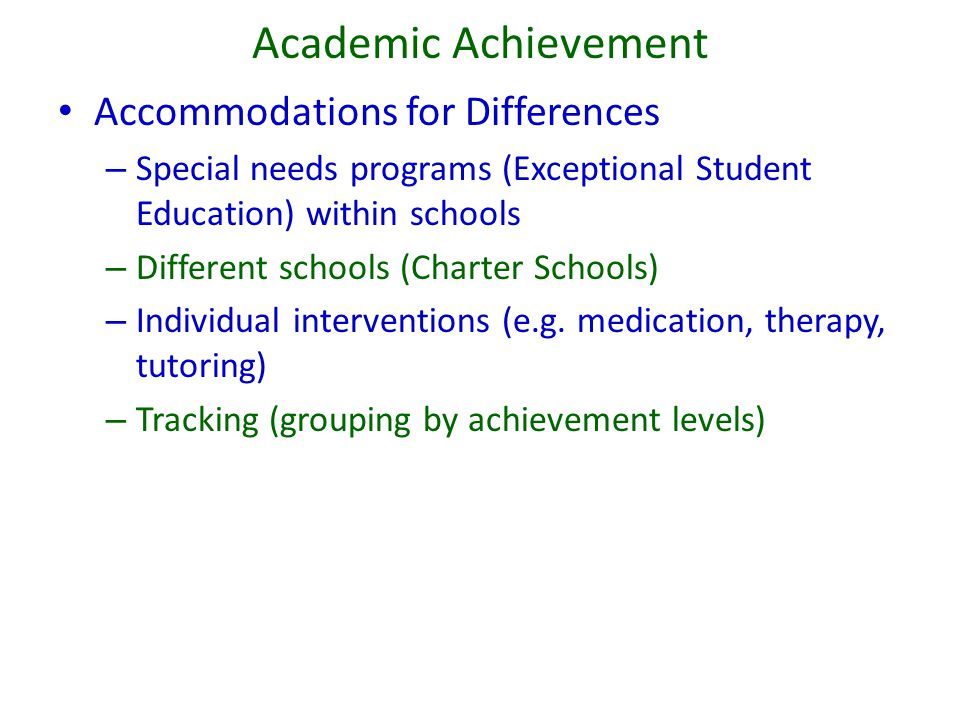 Academic Achievement Accommodations for Differences