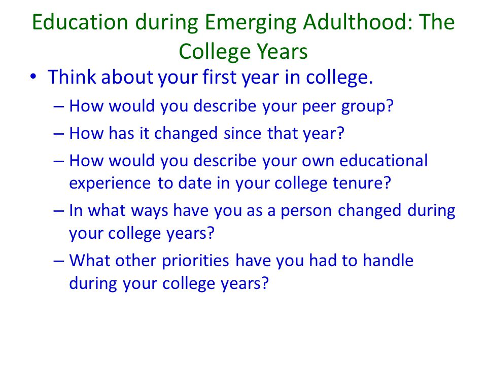 Education during Emerging Adulthood: The College Years
